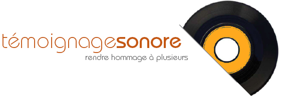 témoignage sonore